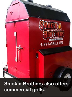 Smokin Brothers ~ Commercial & Custom Grills
